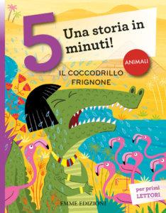Il coccodrillo frignone - Campello/Bolaffio | Emme Edizioni