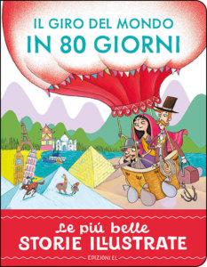 Il giro del mondo in 80 giorni - Bordiglioni/Bongini | Edizioni EL