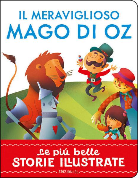 Il meraviglioso Mago di Oz - Bordiglioni/Ligi   Edizioni EL