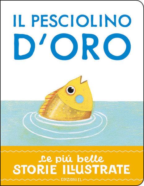 Il pesciolino d'oro - Bordiglioni/Zito   Edizioni EL