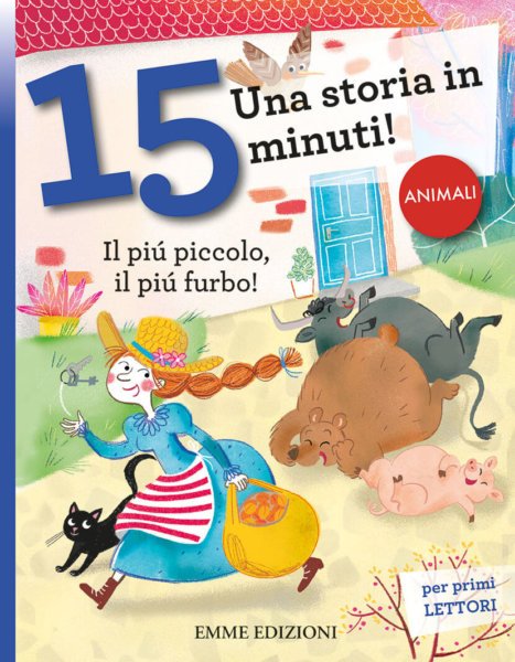 Il più piccolo, il più furbo! - Campello/Mariani | Emme Edizioni