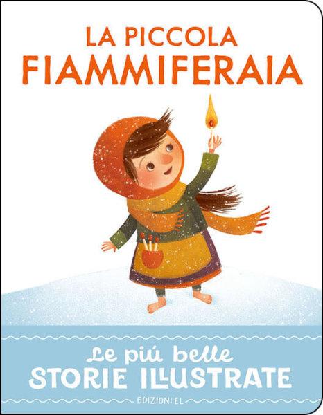 La piccola fiammiferaia - Bordiglioni/Bordicchia |Edizioni EL