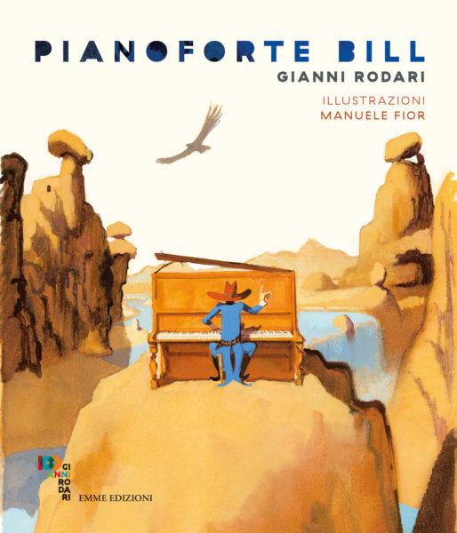 Pianoforte Bill - Rodari/Fior | Emme Edizioni