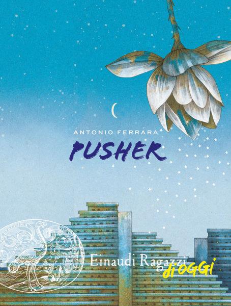 Pusher - Ferrara | Einaudi Ragazzi