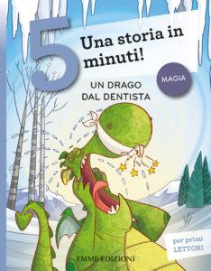 Un drago dal dentista - Campello/Fiorin | Emme Edizioni