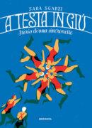 A testa in giù - Storia di una sincronette - Sgarzi | Edizioni EL