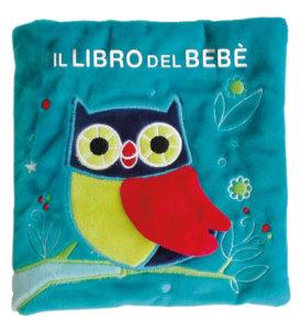 Il libro del bebè - Gufo - AA.VV. | Edizioni EL