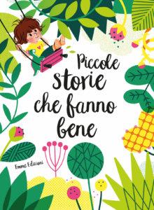 Piccole storie che fanno bene - Brun Cosme/Fouquier | Emme Edizioni