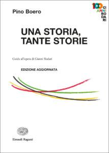 Una storia, tante storie. Guida all'opera di Gianni Rodari - Boero | Einaudi Ragazzi