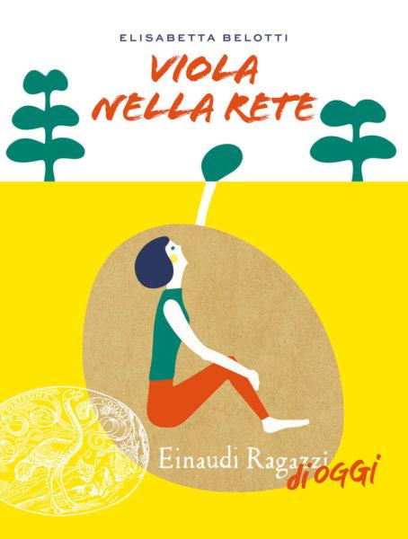 Viola nella Rete - Belotti | Einaudi Ragazzi