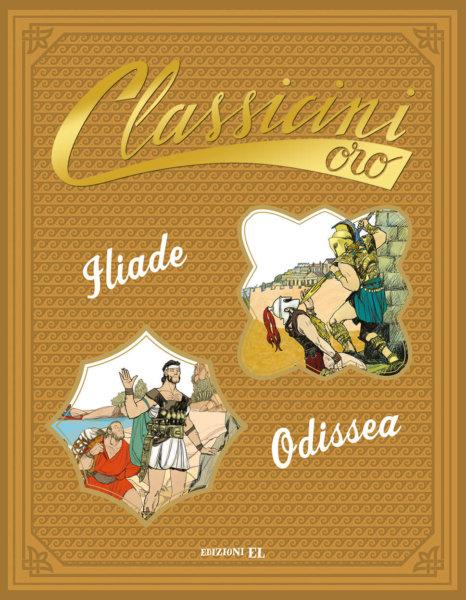 Iliade. Odissea - Olivieri e Baccalario/Visintin | Edizioni EL