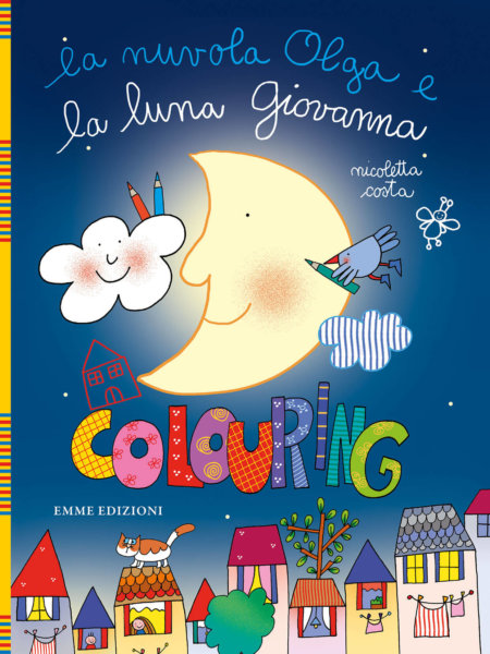 La nuvola Olga e la luna Giovanna - Colouring - Costa | Emme Edizioni