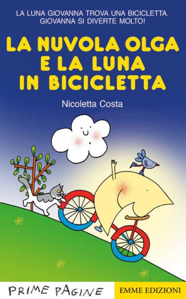 La nuvola Olga e la luna in bicicletta - Costa | Emme Edizioni