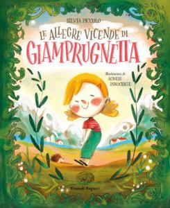 Le allegre vicende di Giamprugnetta - Piccolo/Innocente | Einaudi Ragazzi