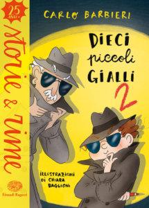Dieci piccoli gialli 2 - Barbieri/Baglioni | Einaudi Ragazzi