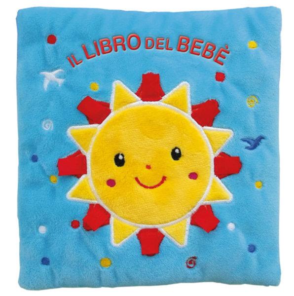 Il libro del bebè - Sole - AA.VV./Ferri | Edizioni EL