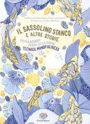 Il sassolino stanco e altre storie per rilassarsi prima della nanna - Gregory, Kirkpatrick/Hardiman | Einaudi Ragazzi