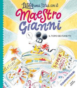 Il topo dei fumetti - Rodari/Motzo | Emme Edizioni