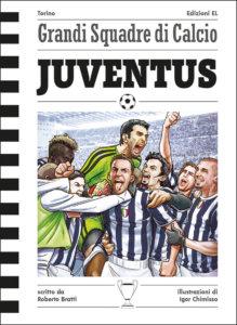 Juventus - Bratti/Chimisso | Edizioni EL