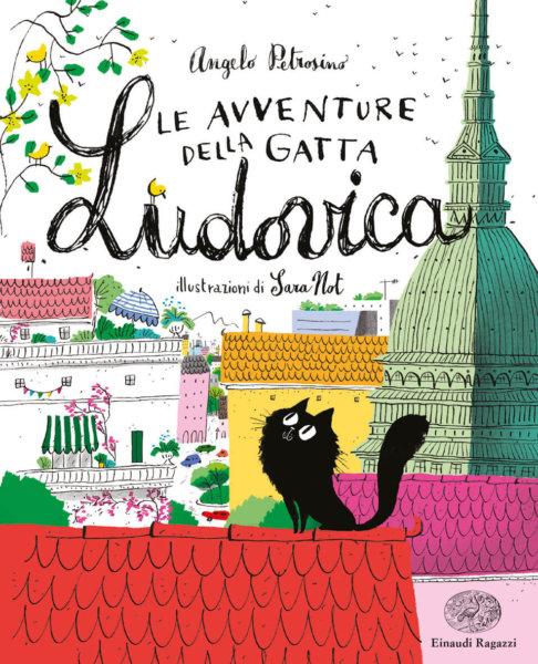 Le avventure della gatta Ludovica - Petrosino/Not | Einaudi Ragazzi
