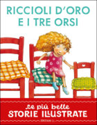Riccioli d'Oro e i tre orsi - Piumini/Salmaso | Edizioni EL