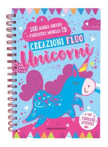 Creazioni Fluo - Unicorni - AA.VV. | Emme Edizioni