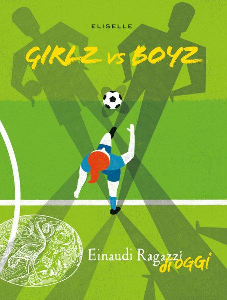 Girlz vs Boyz - Eliselle | Einaudi Ragazzi