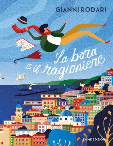 La bora e il ragioniere - Rodari/Paschini | Emme Edizioni