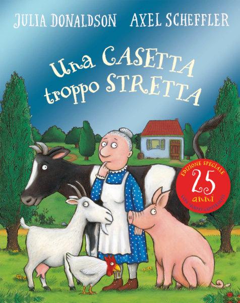 Una casetta troppo stretta - 25 anni - Donaldson/Scheffler | Emme Edizioni