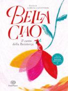 Bella ciao - Il canto della Resistenza - AA.VV./Canottiere | Einaudi Ragazzi