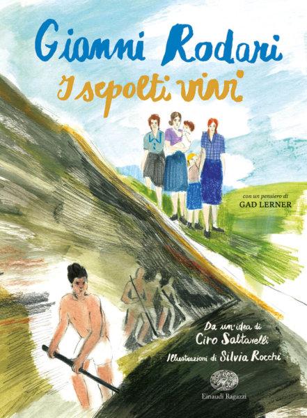 I sepolti vivi - Rodari/Rocchi | Einaudi Ragazzi