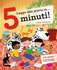Leggo una storia in… 5 minuti! - AA.VV. | Emme Edizioni