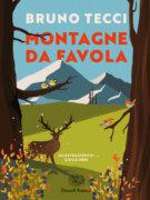 Montagne da favola - Tecci/Neri | Einaudi Ragazzi