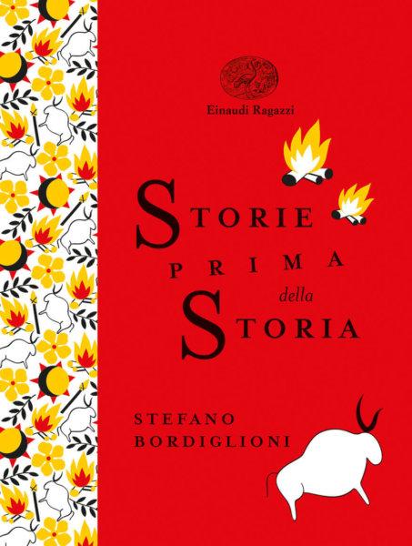 Storie prima della storia - Bordiglioni/Fiorin | Einaudi Ragazzi