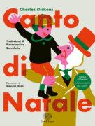 Canto di Natale - Dickens/Oono | Einaudi Ragazzi