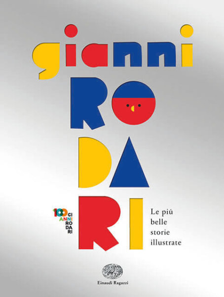 Gianni Rodari - Le più belle storie illustrate - Rodari/AA.VV. | Einaudi Ragazzi