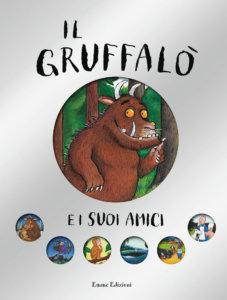 Il Gruffalò e i suoi amici - Donaldson/Scheffler | Emme Edizioni