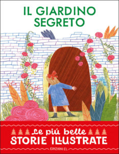Il giardino segreto - Bordiglioni:Marchetti | Edizioni EL