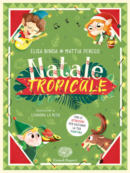 Natale tropicale - Binda,Perego/La Rosa | Einaudi Ragazzi
