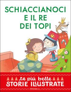 Schiaccianoci e il Re dei Topi - Bordiglioni:Carabelli | Edizioni EL