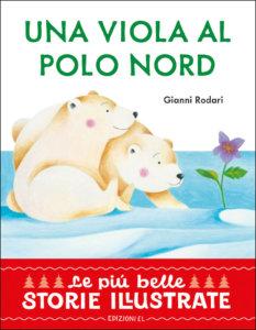 Una viola al Polo Nord - Rodari:Zito | Edizioni EL
