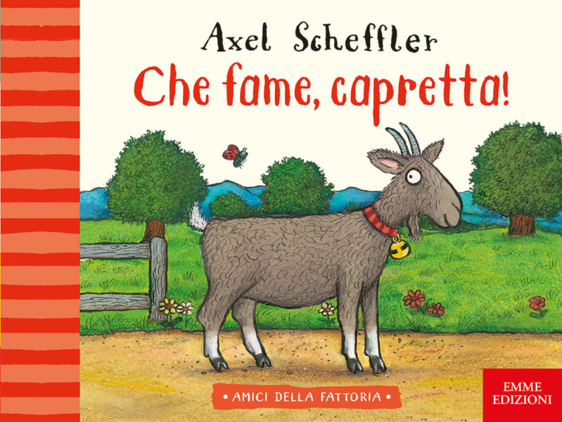 Che fame, capretta! - AA.VV.,Scheffler | Emme Edizioni