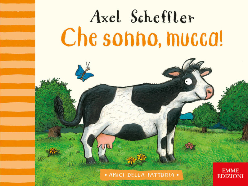 Che sonno, mucca! - AA.VV.,Scheffler | Emme Edizioni