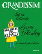 Greta Thunberg, un venerdì per il futuro - Colloredo/Not | Edizioni EL