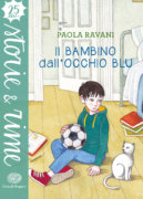 Il bambino dall'occhio blu - Ravani | Einaudi Ragazzi