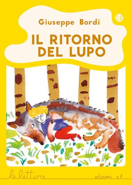 Il ritorno del lupo - Bordi/Pini | Edizioni EL