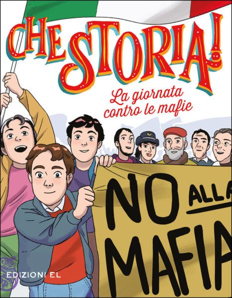 La giornata contro le mafie - Nicastro/Pota   Edizioni EL