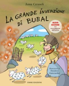 La grande invenzione di Bubal - Cerasoli/Guicciardini | Emme Edizioni