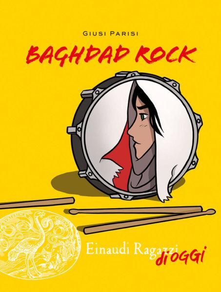 Baghdad Rock - Parisi | Einaudi Ragazzi