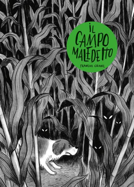Il campo maledetto - Gravel, Cathon | Edizioni EL